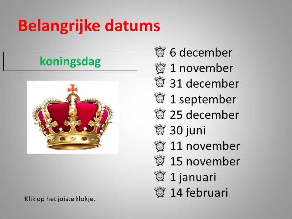 Belangrijke datums 6 december 1 november koningsdag 31 december