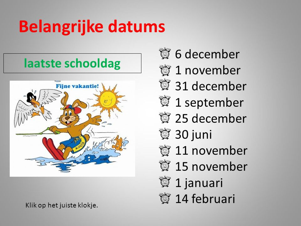 Belangrijke datums 6 december 1 november laatste schooldag 31 december
