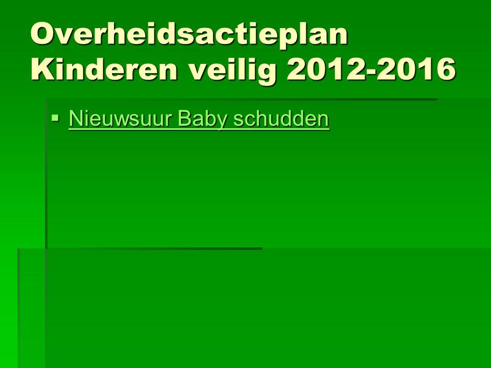 Overheidsactieplan Kinderen veilig 2012-2016