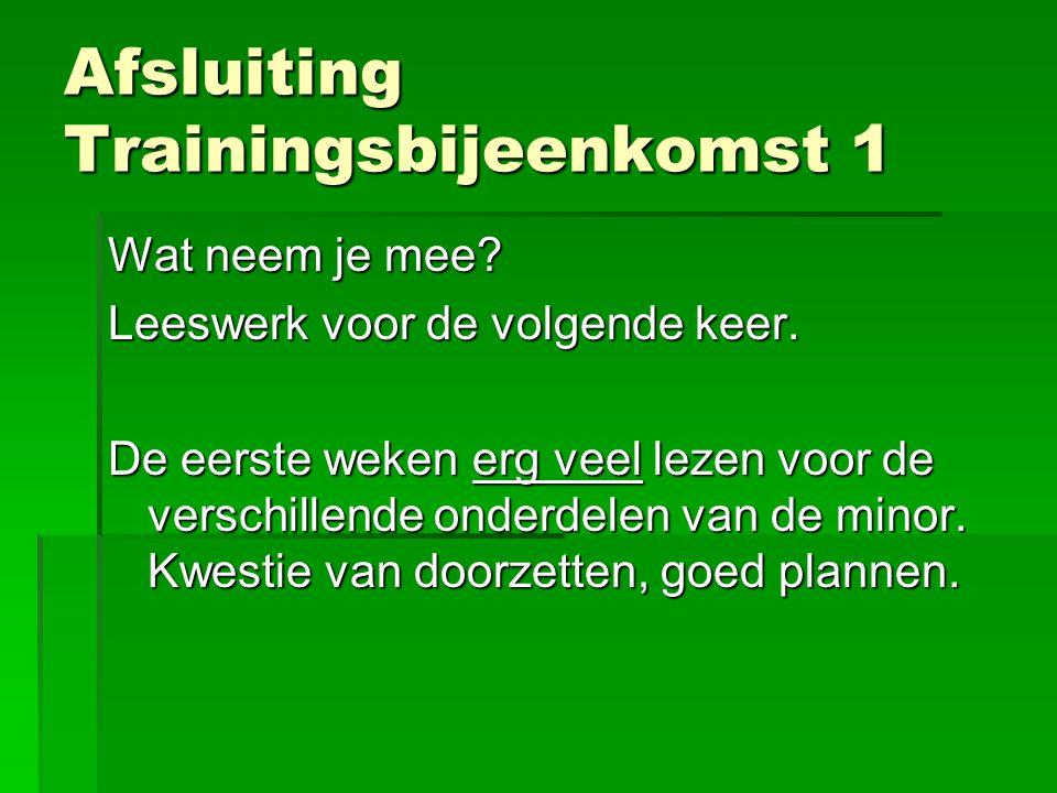Afsluiting Trainingsbijeenkomst 1