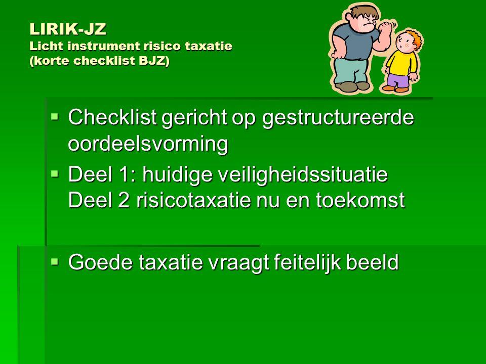 LIRIK-JZ Licht instrument risico taxatie (korte checklist BJZ)