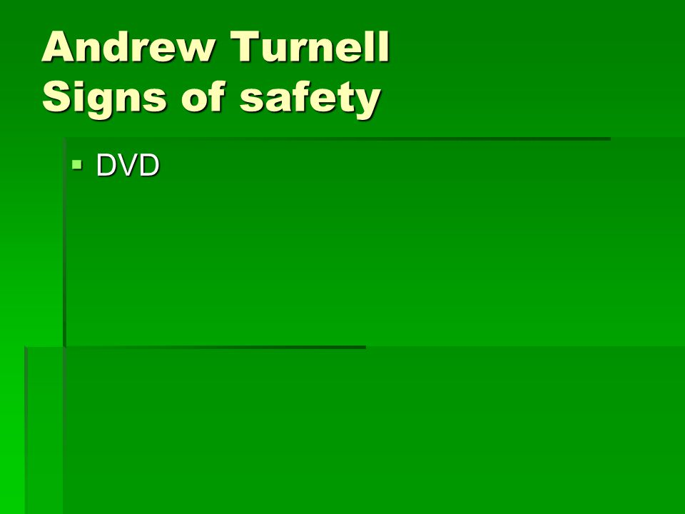 Andrew Turnell Signs of safety