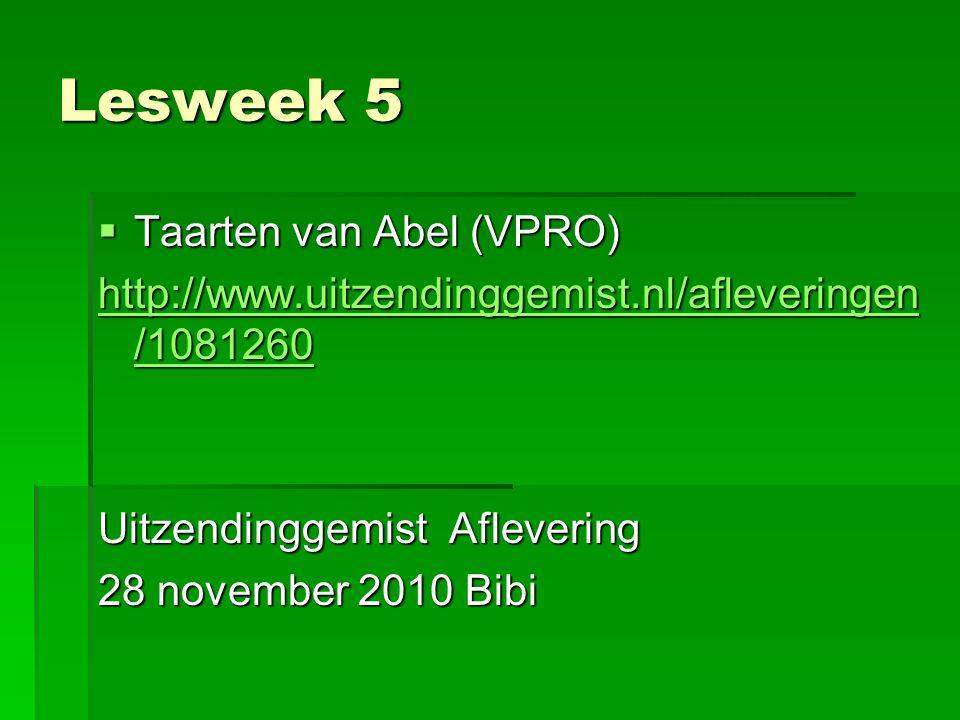 Lesweek 5 Taarten van Abel (VPRO)