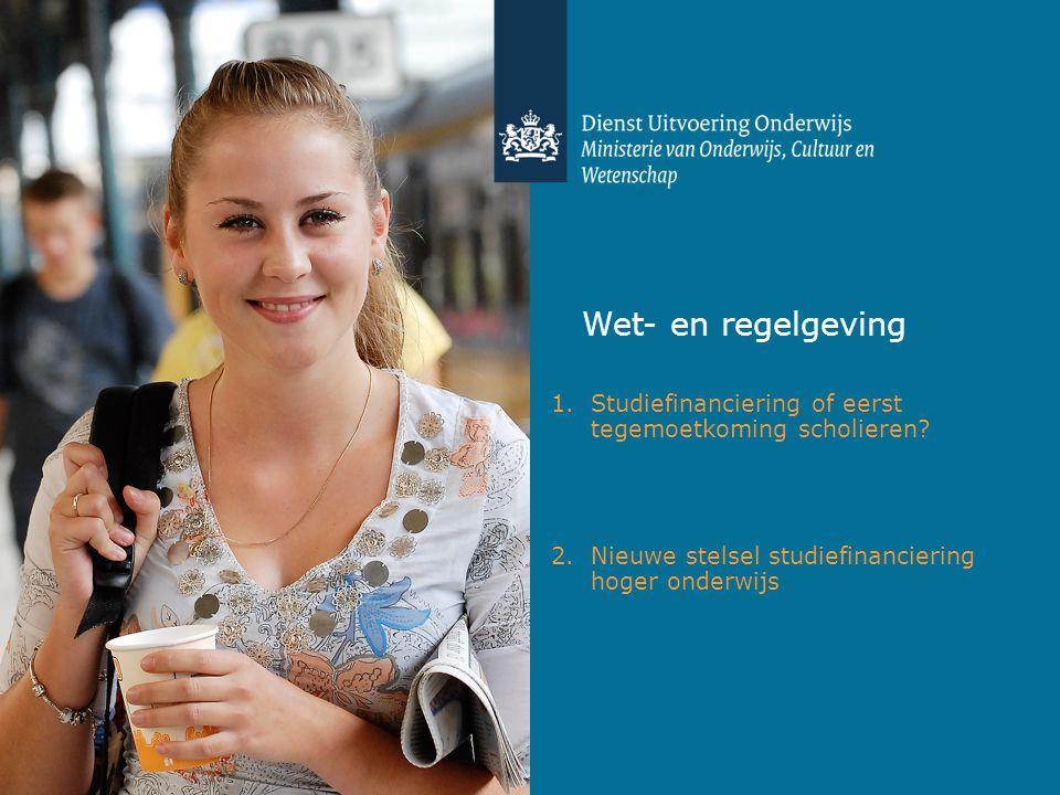 Wet- en regelgeving Studiefinanciering of eerst tegemoetkoming scholieren.