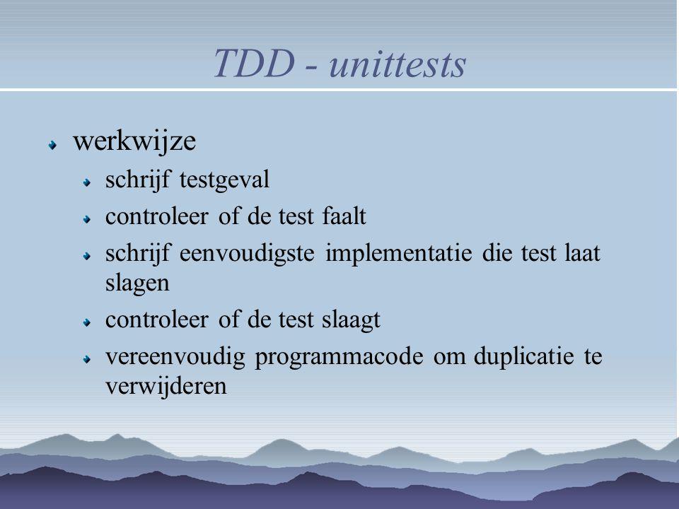 TDD - unittests werkwijze schrijf testgeval