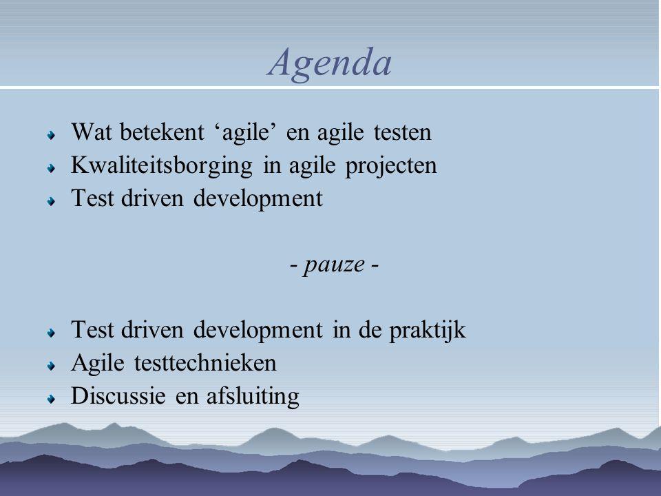Agenda Wat betekent 'agile' en agile testen