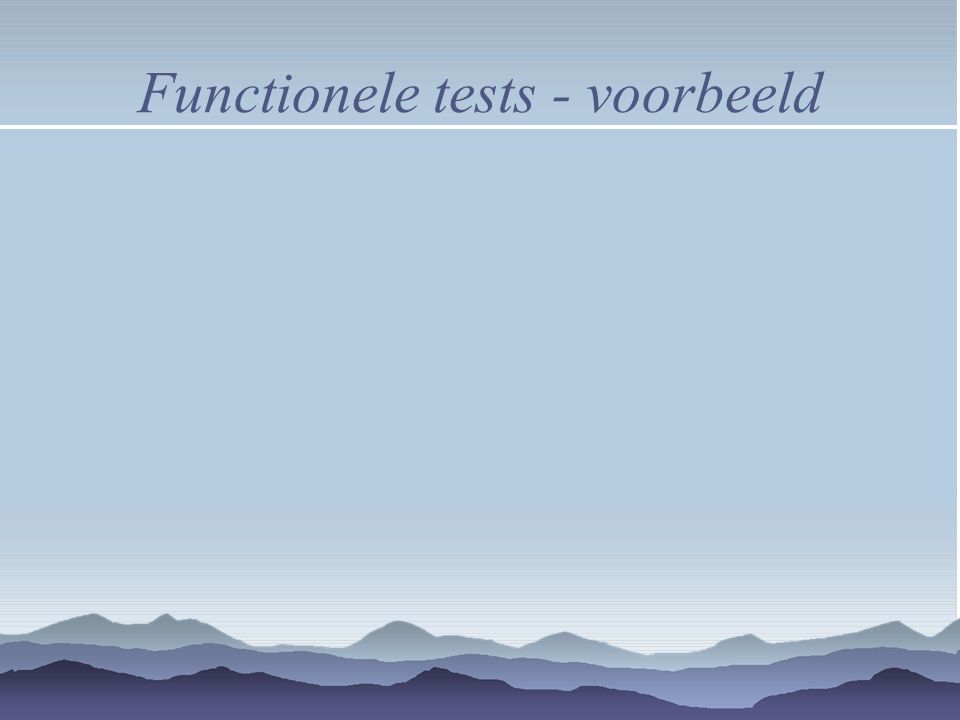 Functionele tests - voorbeeld