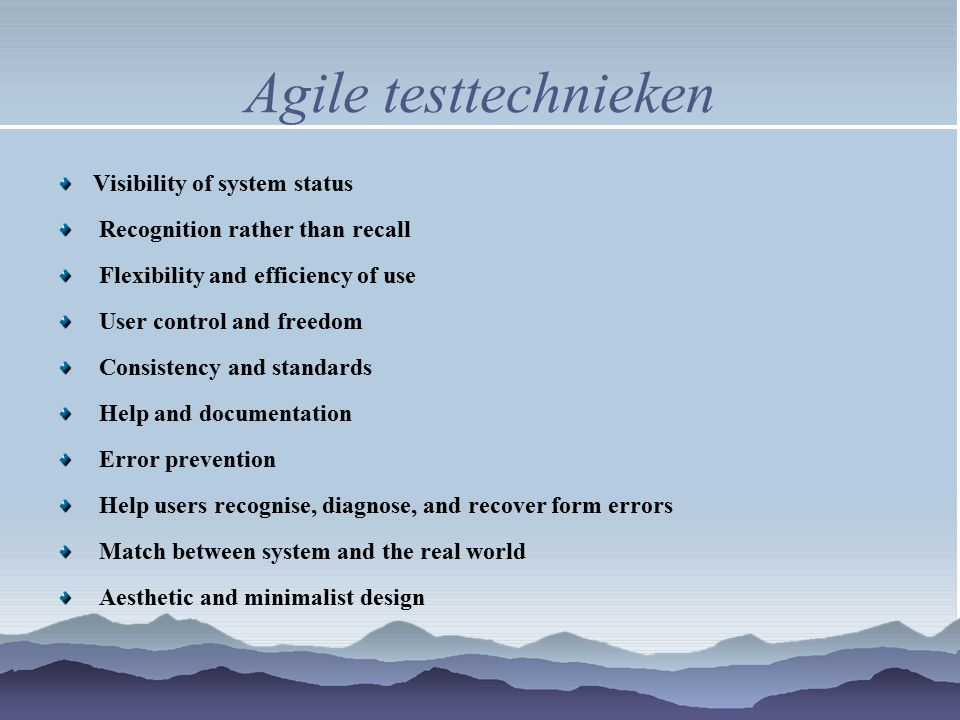 Agile testtechnieken Visibility of system status