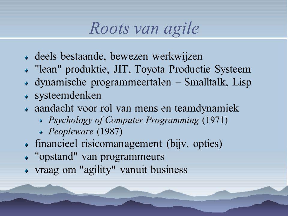 Roots van agile deels bestaande, bewezen werkwijzen