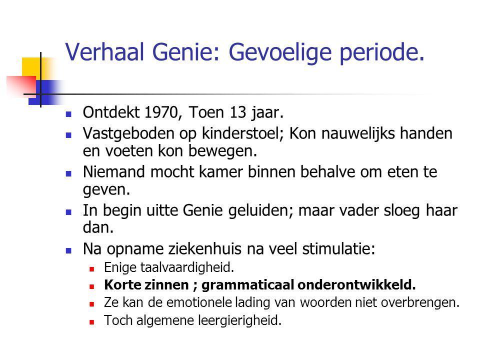 Verhaal Genie: Gevoelige periode.