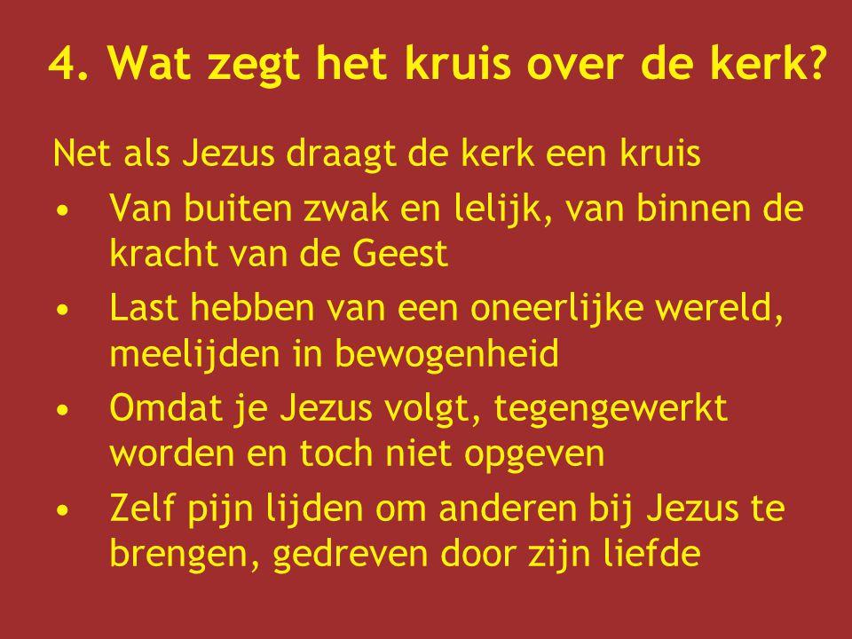 4. Wat zegt het kruis over de kerk