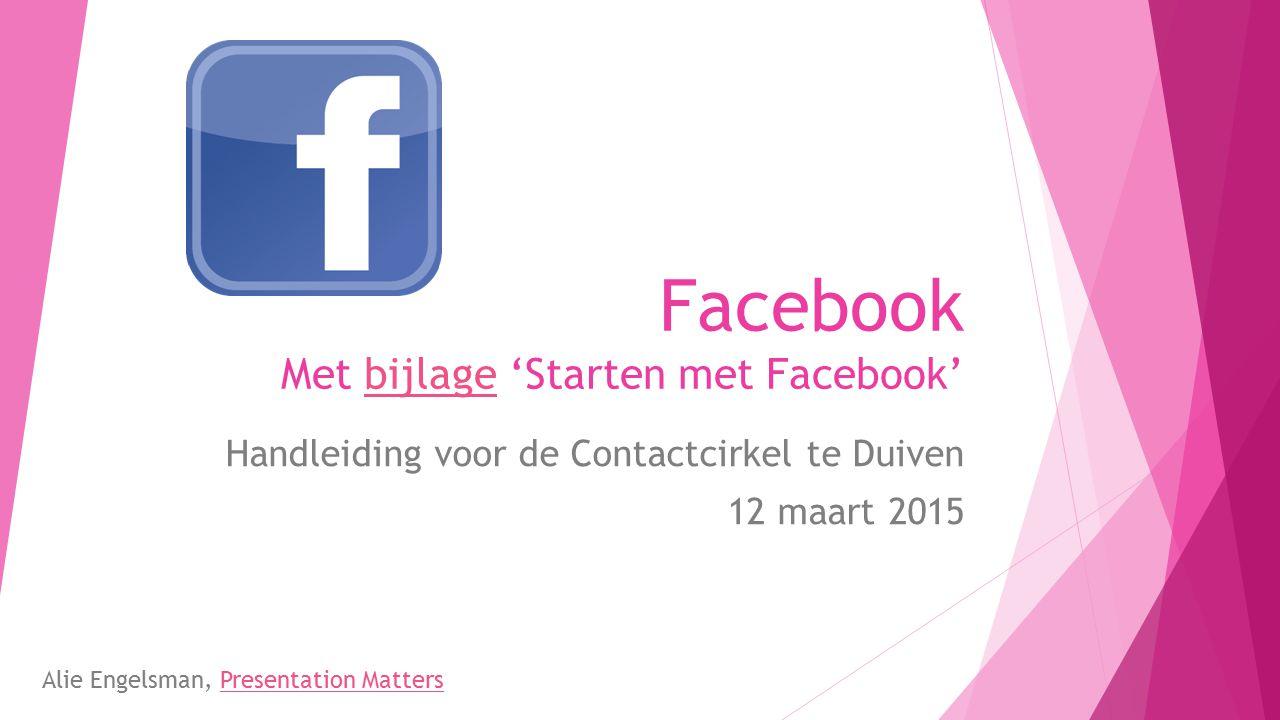 Facebook Met bijlage 'Starten met Facebook'