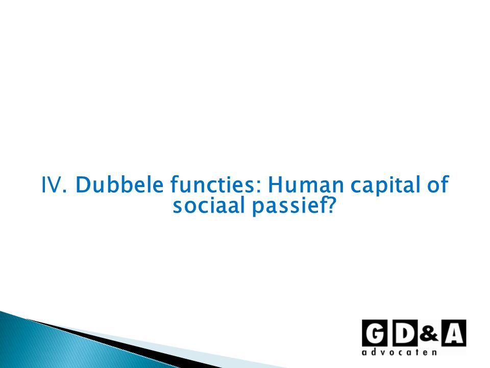 IV. Dubbele functies: Human capital of sociaal passief