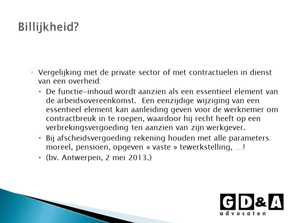 Billijkheid Vergelijking met de private sector of met contractuelen in dienst van een overheid:
