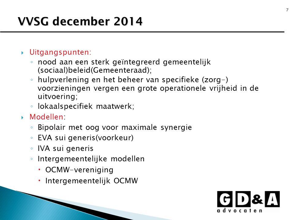 VVSG december 2014 Uitgangspunten: