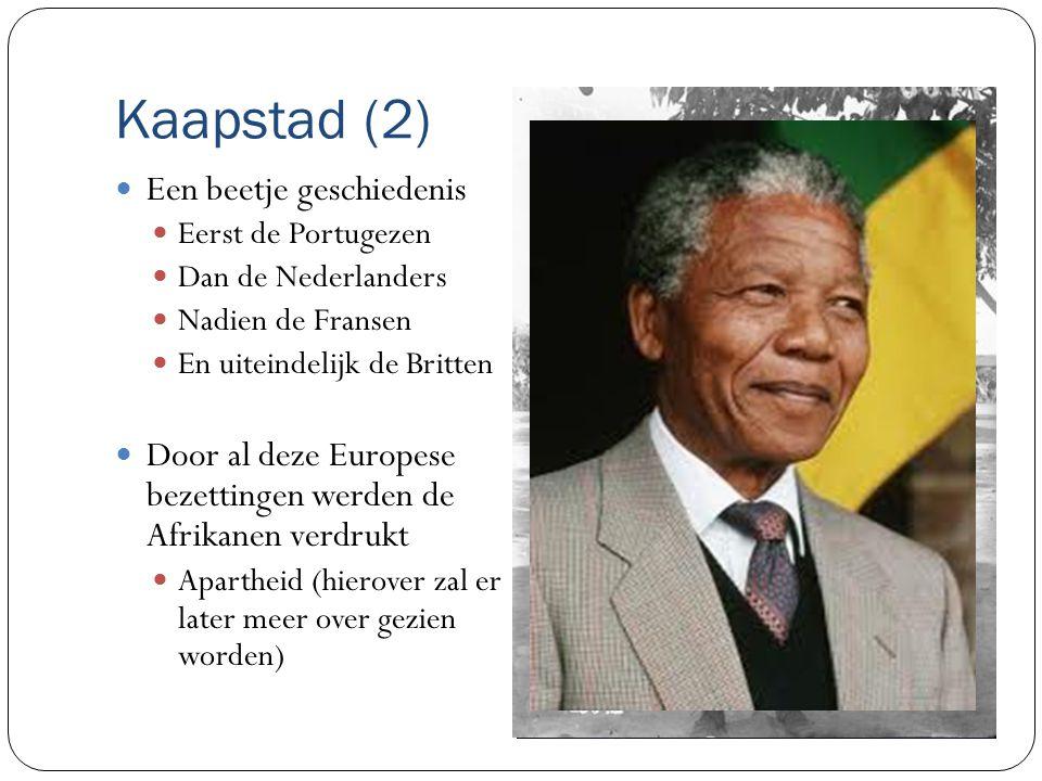 Kaapstad (2) Een beetje geschiedenis