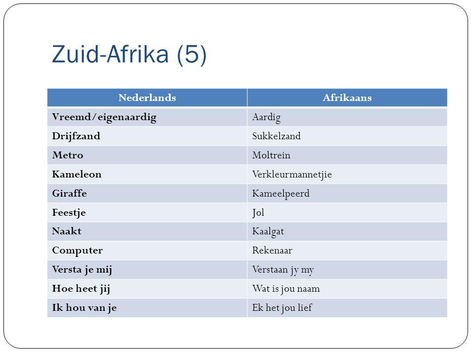 Zuid-Afrika (5) Nederlands Afrikaans Vreemd/eigenaardig Aardig