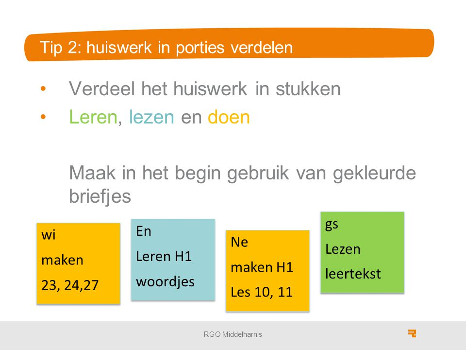 Tip 2: huiswerk in porties verdelen
