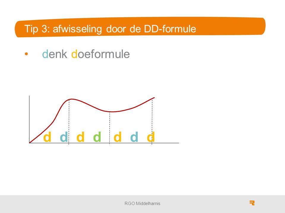 Tip 3: afwisseling door de DD-formule