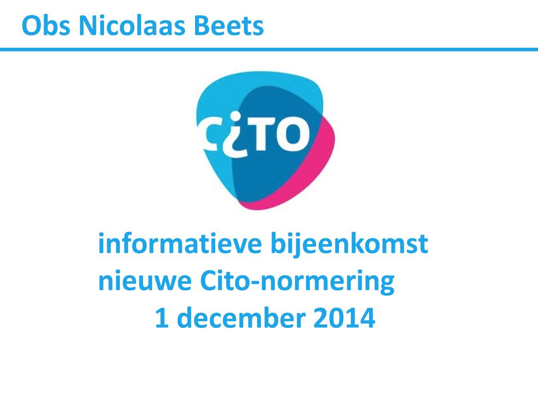 Obs Nicolaas Beets informatieve bijeenkomst nieuwe Cito-normering 1 december 2014