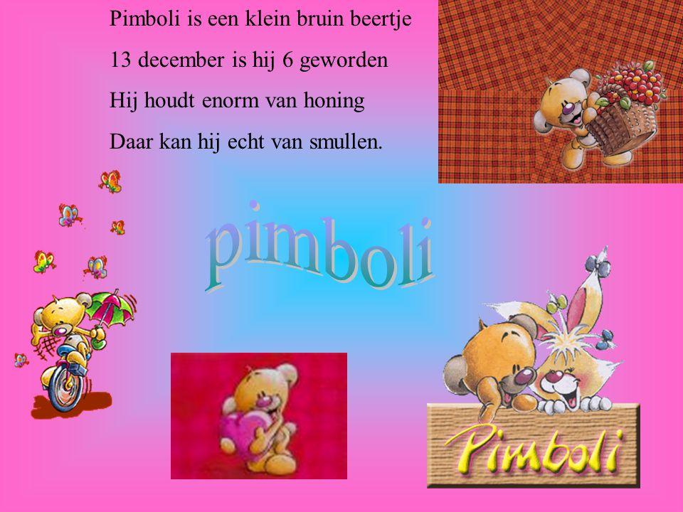 pimboli Pimboli is een klein bruin beertje
