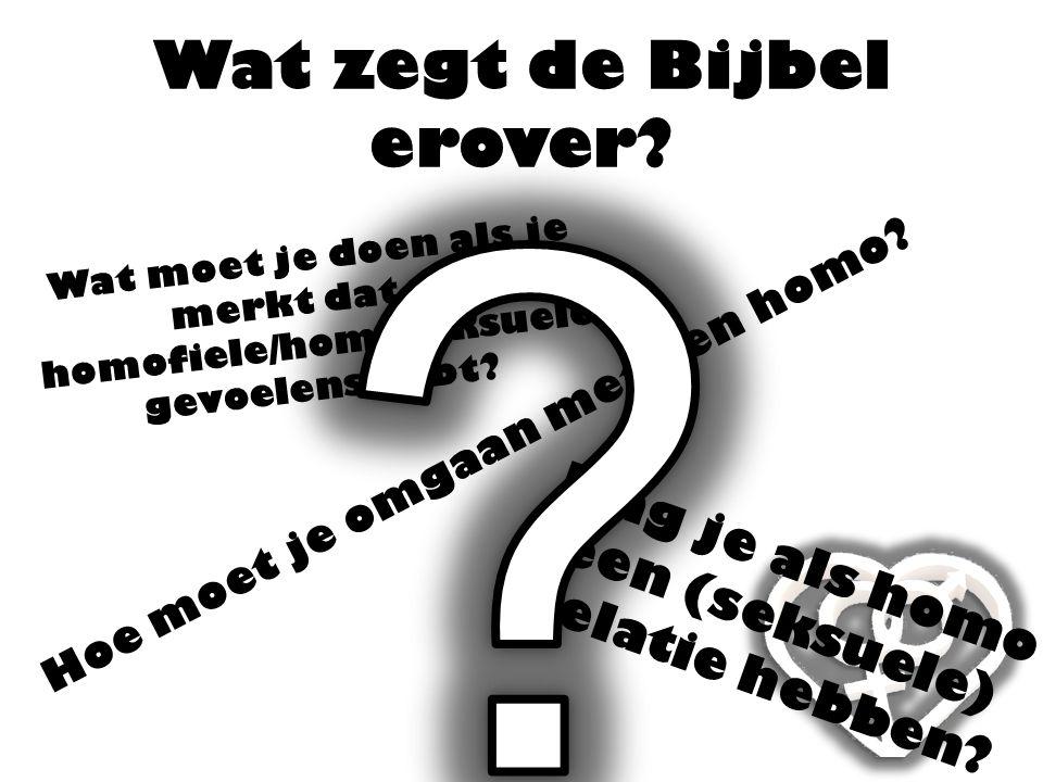 Wat zegt de Bijbel erover