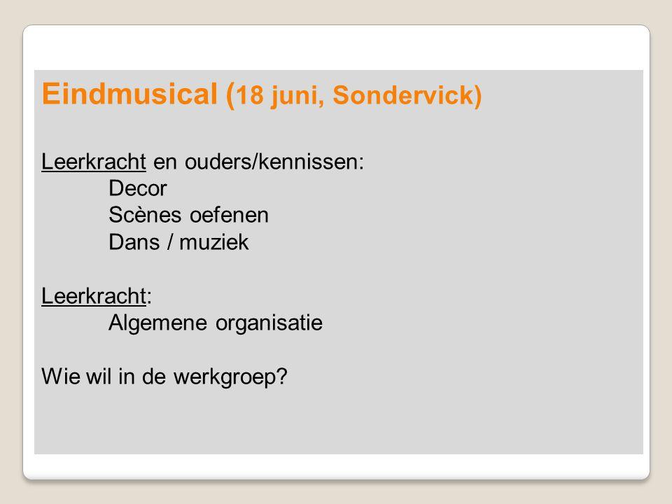 Eindmusical (18 juni, Sondervick)