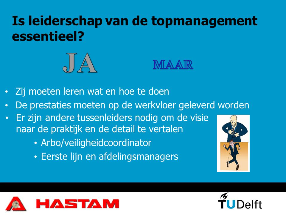 Is leiderschap van de topmanagement essentieel