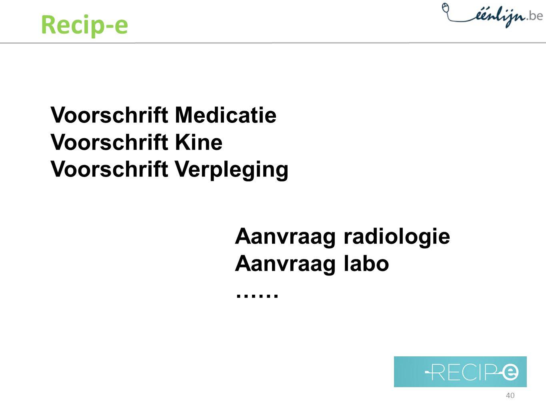 Recip-e Voorschrift Medicatie Voorschrift Kine Voorschrift Verpleging