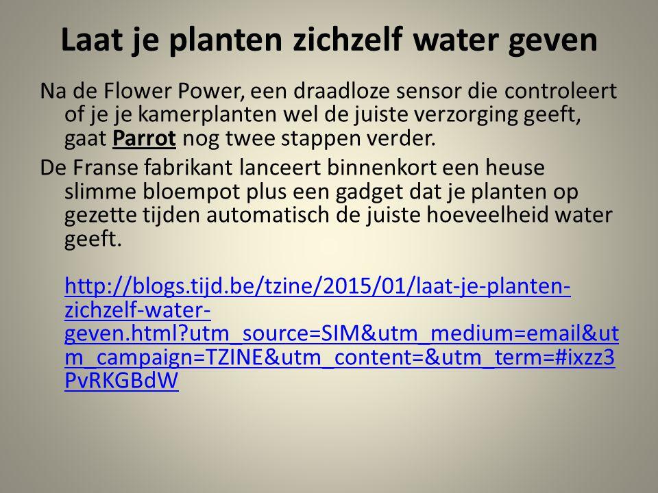 Laat je planten zichzelf water geven