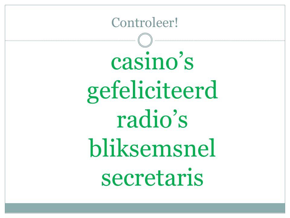 Controleer! casino's gefeliciteerd radio's bliksemsnel secretaris