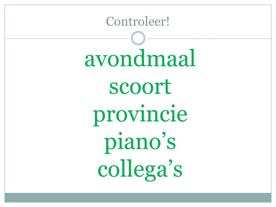 Controleer! avondmaal scoort provincie piano's collega's