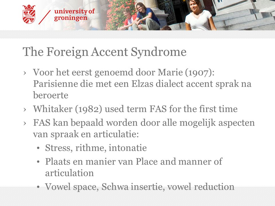 The Foreign Accent Syndrome