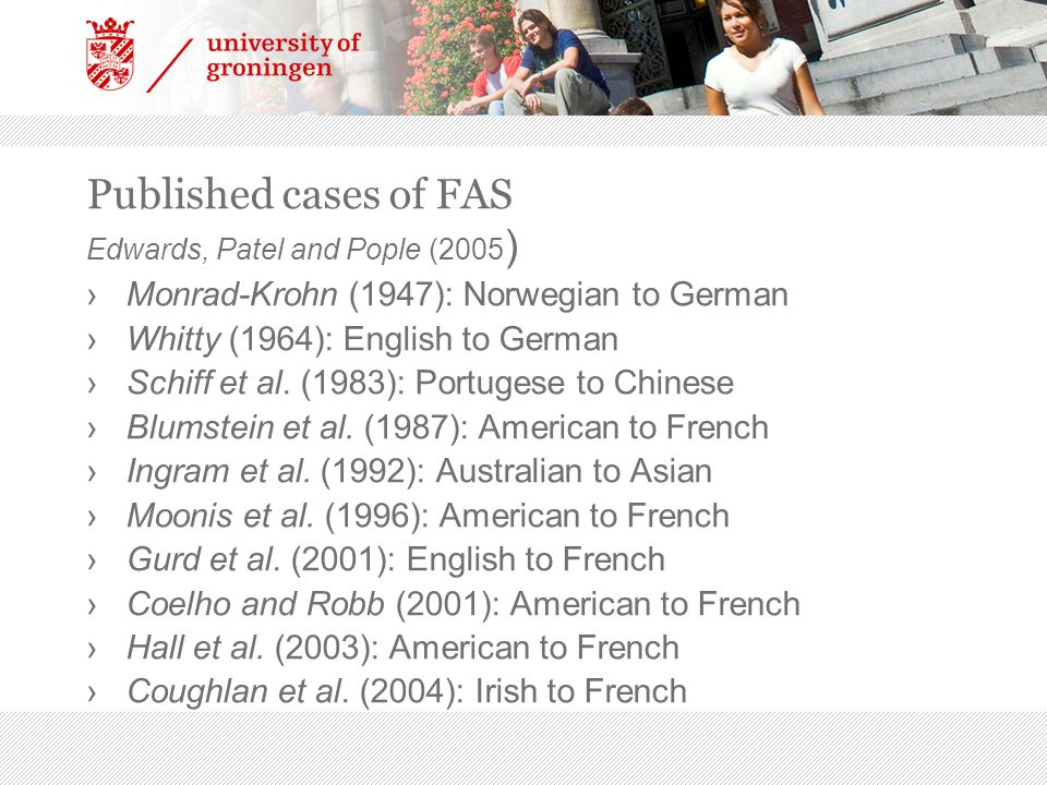 Published cases of FAS Edwards, Patel and Pople (2005)