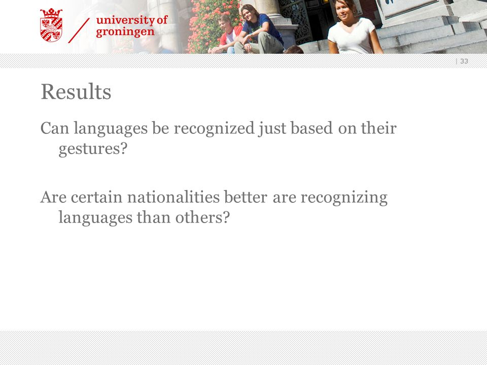 Results Can languages be recognized just based on their gestures