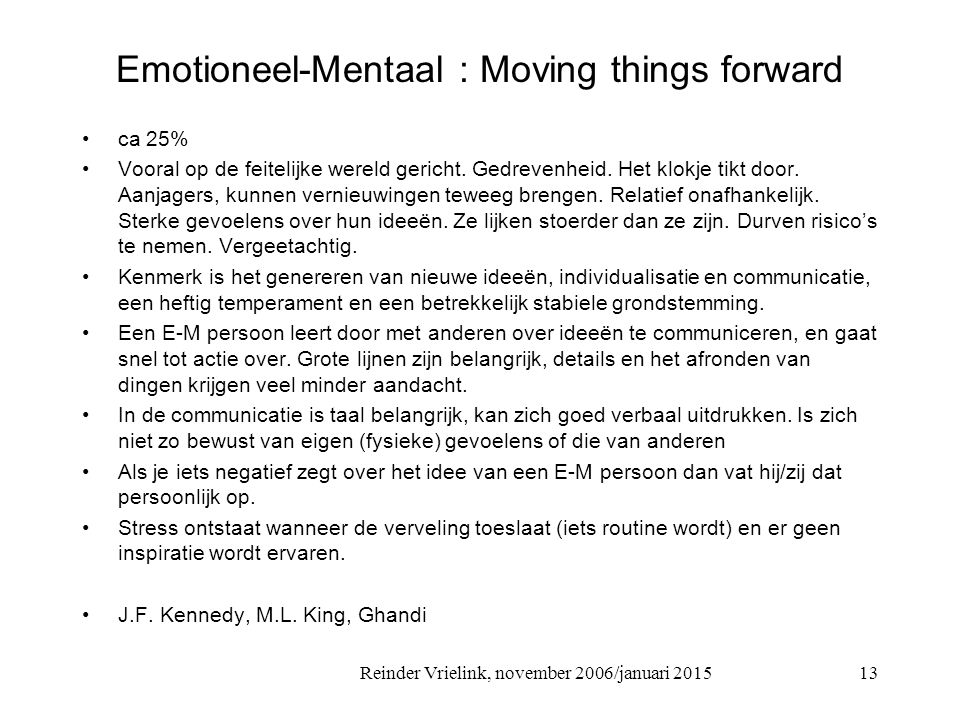 Emotioneel-Mentaal : Moving things forward