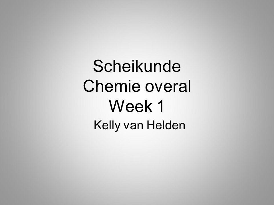 Scheikunde Chemie overal Week 1