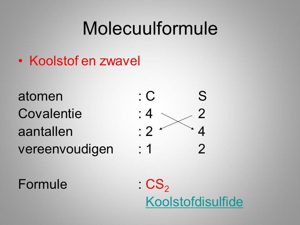 Molecuulformule Koolstof en zwavel atomen : C S Covalentie : 4 2
