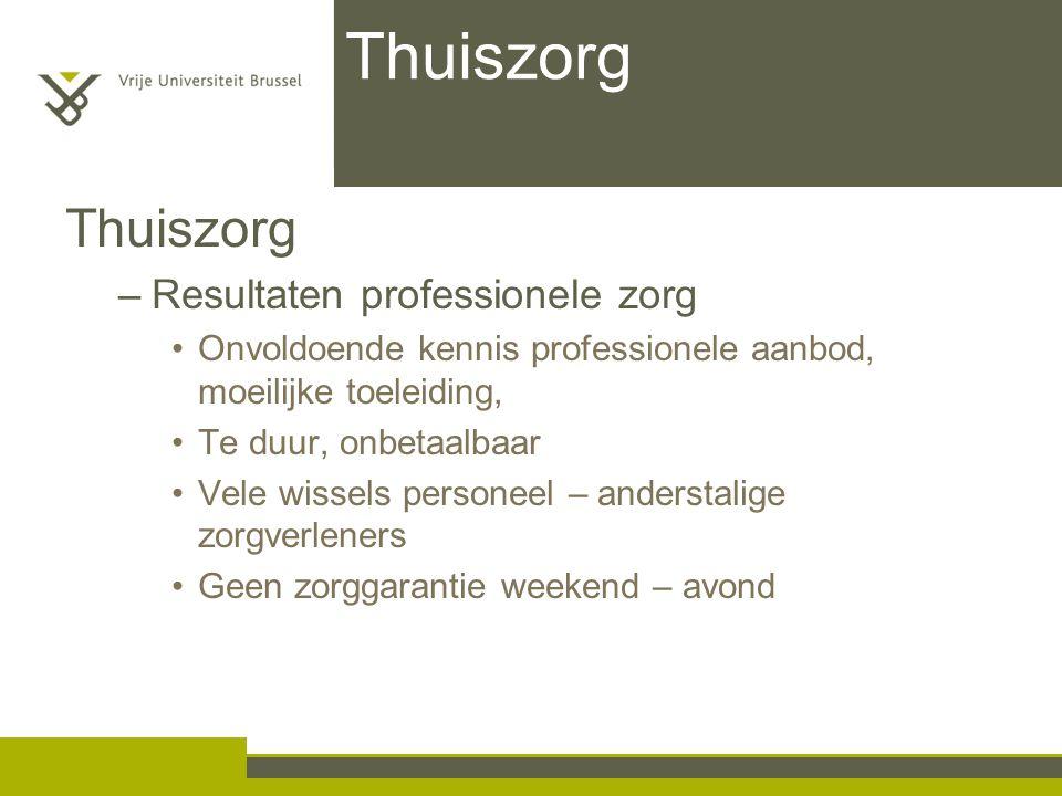 Thuiszorg Thuiszorg Resultaten professionele zorg