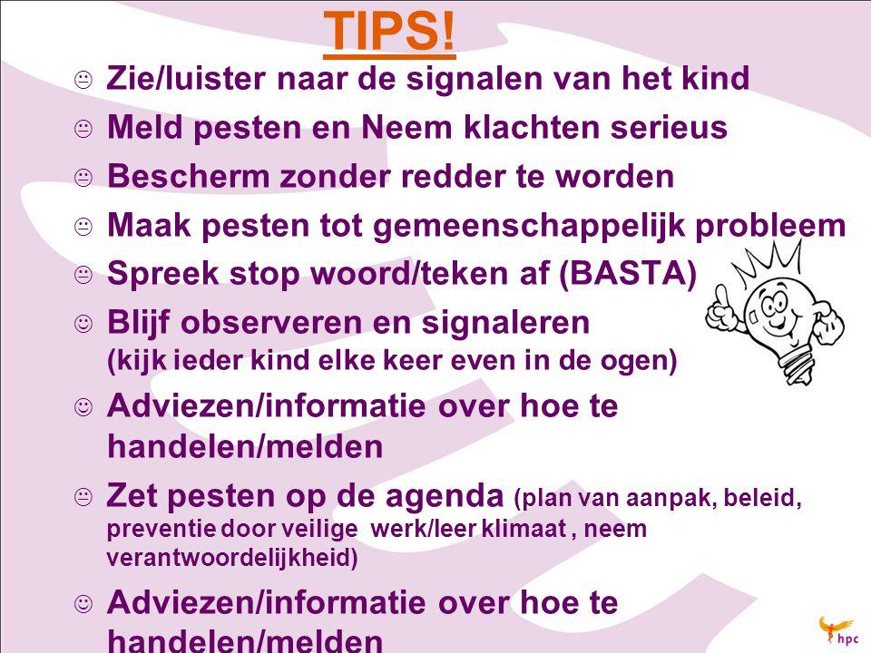 TIPS! Zie/luister naar de signalen van het kind