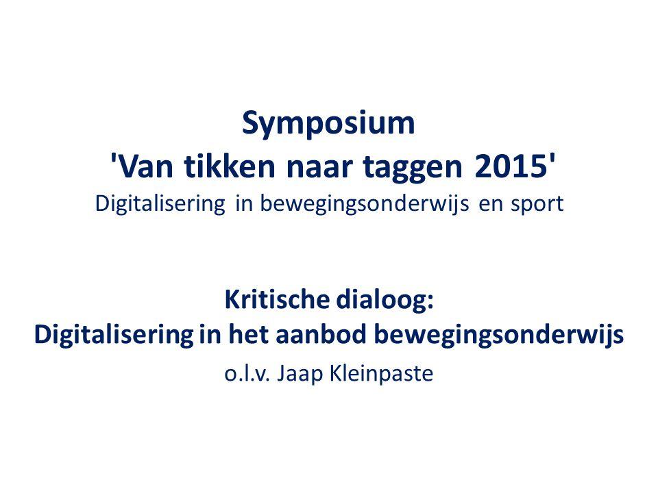 Kritische dialoog: Digitalisering in het aanbod bewegingsonderwijs