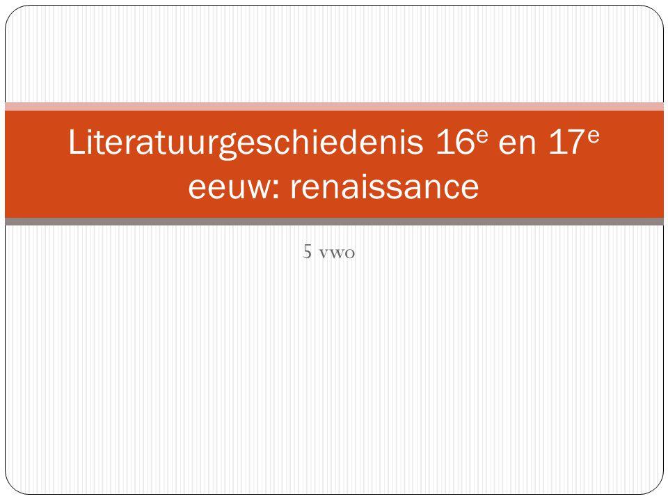 Literatuurgeschiedenis 16e en 17e eeuw: renaissance