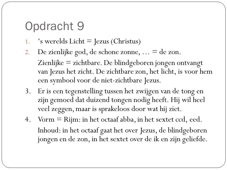 Opdracht 9 's werelds Licht = Jezus (Christus)