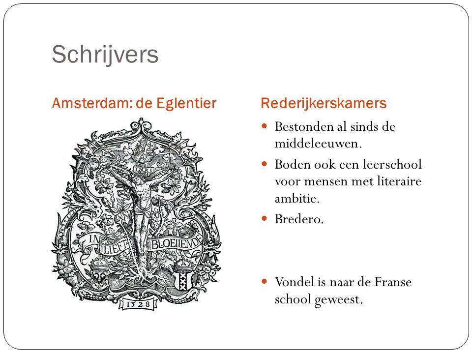 Schrijvers Amsterdam: de Eglentier Rederijkerskamers