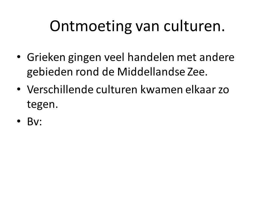 Ontmoeting van culturen.