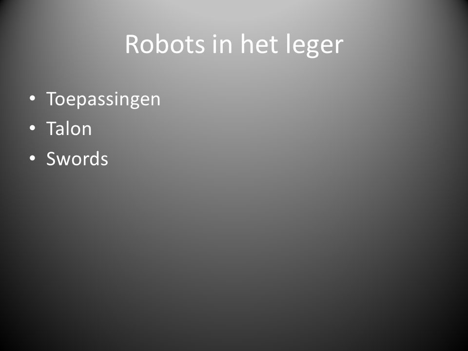 Robots in het leger Toepassingen Talon Swords