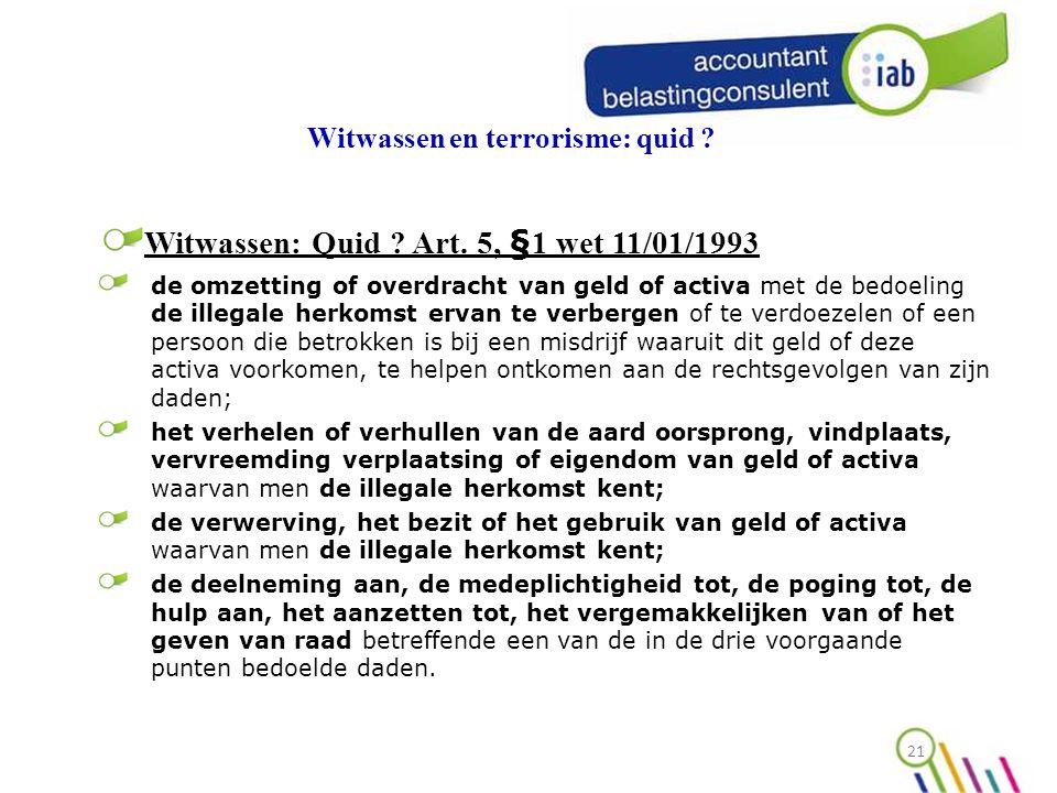 Witwassen en terrorisme: quid