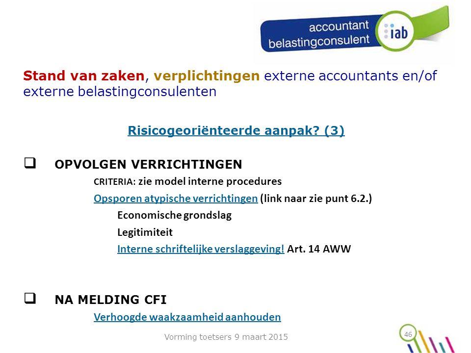 Risicogeoriënteerde aanpak (3)