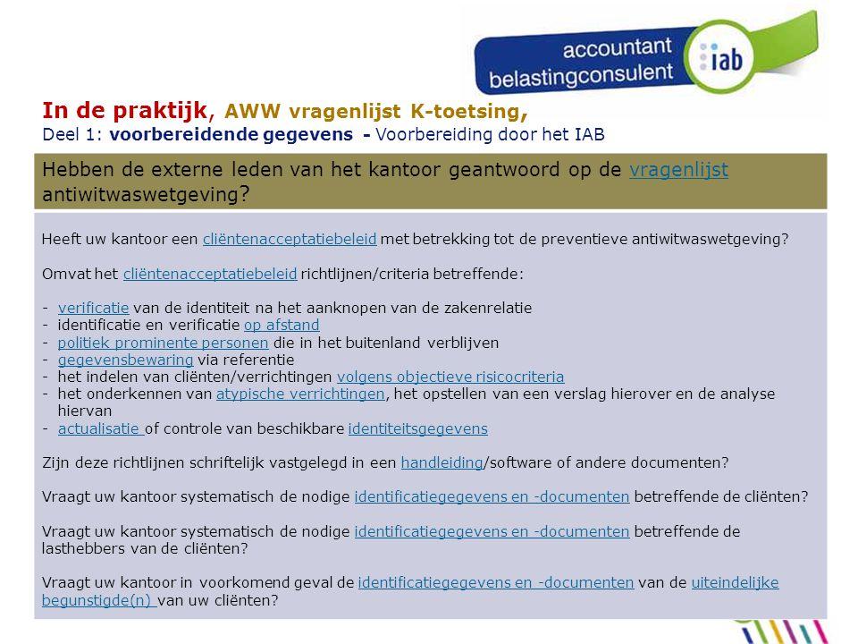 In de praktijk, AWW vragenlijst K-toetsing, Deel 1: voorbereidende gegevens - Voorbereiding door het IAB