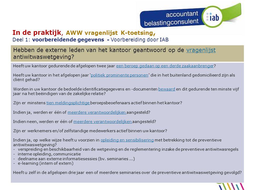  In de praktijk, AWW vragenlijst K-toetsing, Deel 1: voorbereidende gegevens - Voorbereiding door IAB.